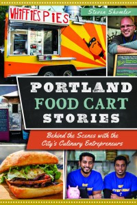 portlandfoodcartstoriescoverfrontmarch12